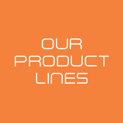 OUR PRODUCT LINES