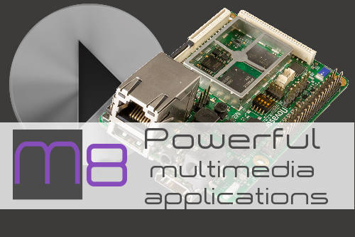M8 - Powerful Multimedia Applications